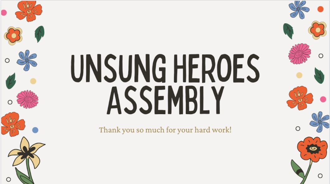 Unsung Heroes Assembly